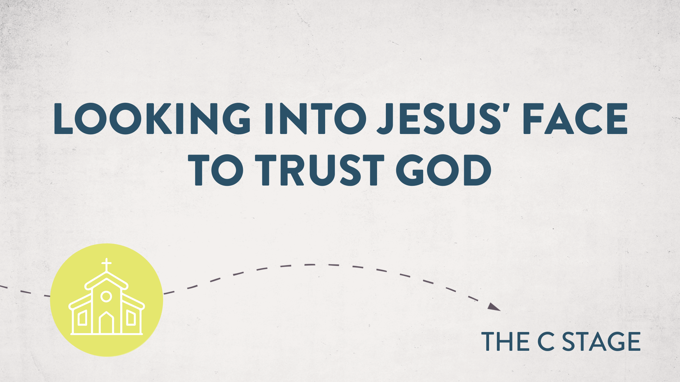 Looking into Jesus' Face to Trust God