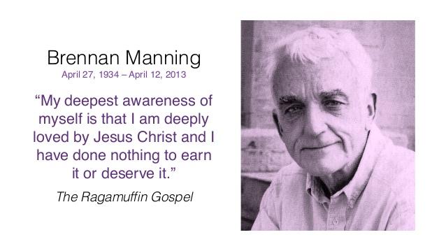 Brennan Manning Ragamuffin quote